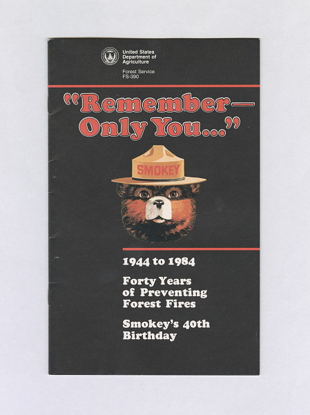 """Remember -- Only You...."" Smokey Bear 40th Anniversary Booklet"