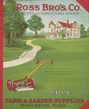 Ross Bro's. Co., Farm & Garden Supplies (Worcester, Massachusetts, 1909)