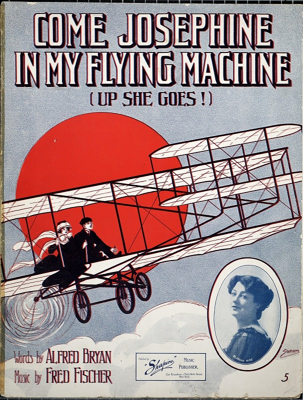 Image for Come Josephine in my flying machine : up she goes / words by Alfred Bryan ; music by Fred Fischer