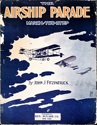 The airship parade : march and two-step / by John J. Fitzpatrick