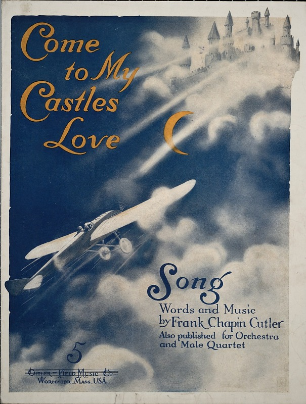 Image for Come to my castles, love : song / words and music by Frank Chapin Cutler