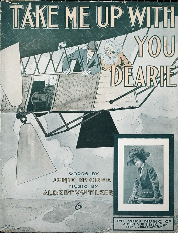 Image for Take me up with you dearie / words by Junie McCree ; music by Albert Von Tilzer