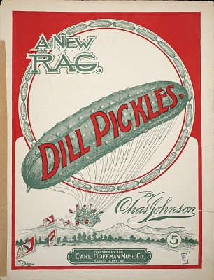 Dill pickles : a new rag / by Chas. Johnson