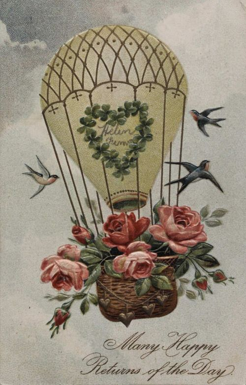 """""""Many Happy Returns of the Day."""" Balloon with roses and song-birds"""