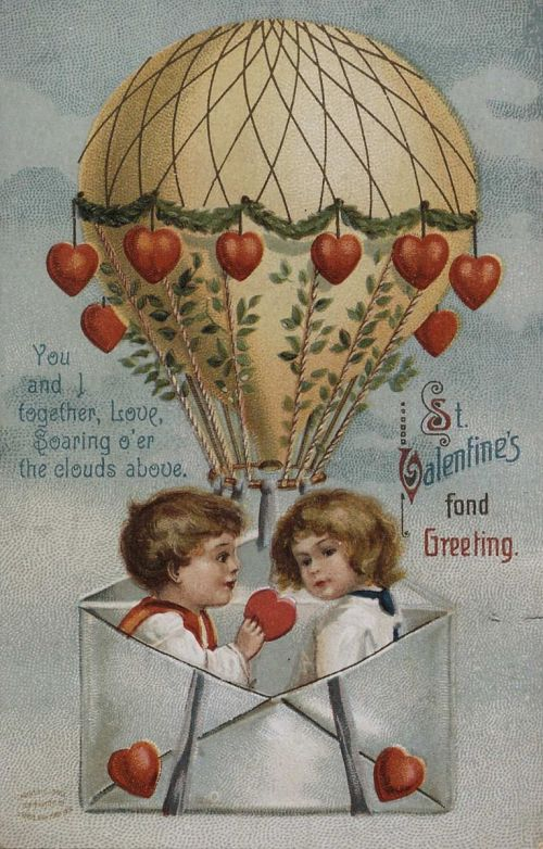 """""""St. Valentine's Fond Greeting..."""" Boy and girl up in a balloon with hearts"""