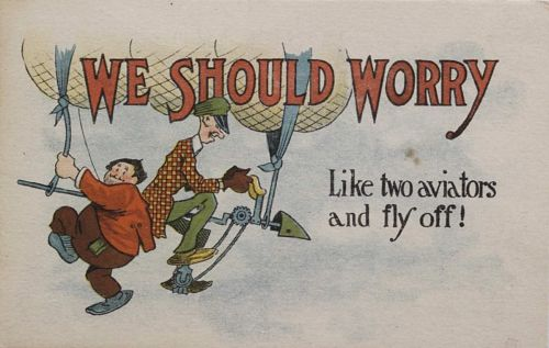 """""""We Should Worry Like Two Aviators and Fly Off."""" Two comic figures up in an airship"""