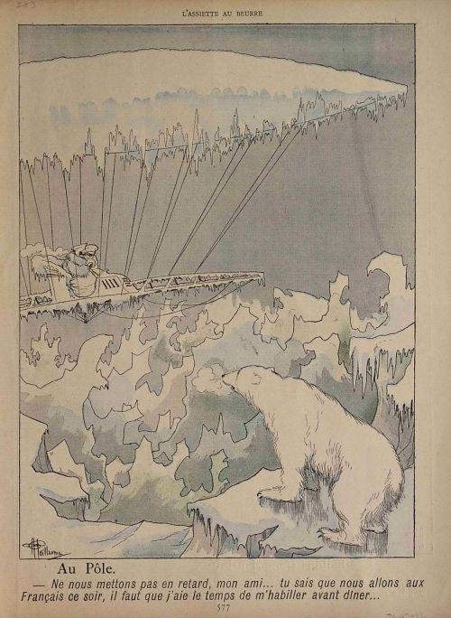 """""""Au Pôle. -- Ne nous mettons pas en retard, mon ami ... tu sais que nous allons aux Français ce soir, il faut que j'aie le temps de m'habiller avant dîner."""" Polar bear watching ice-covered dirigible"""