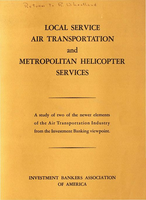 Studies, Book, Local Service Air Transportation and Metropolitan Helicopter Services, Investment Bankers Association of America