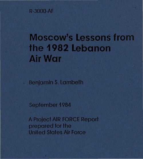 Moscow's Lessons from the 1982 Lebanon Air War