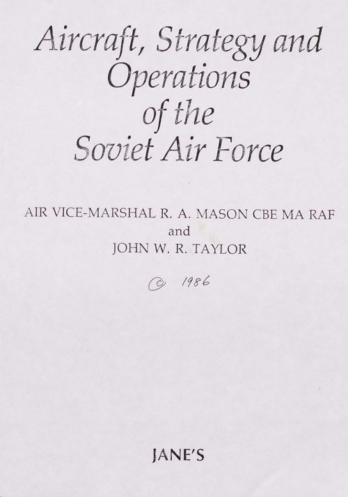Aircraft, Strategy and Operations of the Soviet Air Force