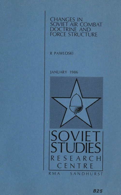 Changes in Soviet Air Combat Doctrine and Force Structure