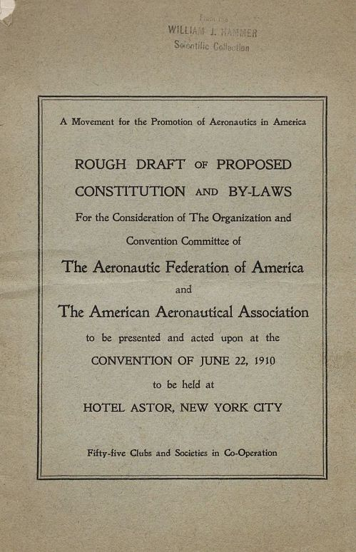 Rough Draft of Proposed Constitution and By-Laws of the Aeronautical Federation of America and the American Aeronautical Federation