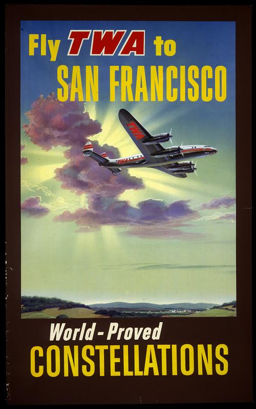 Fly TWA to San Francisco