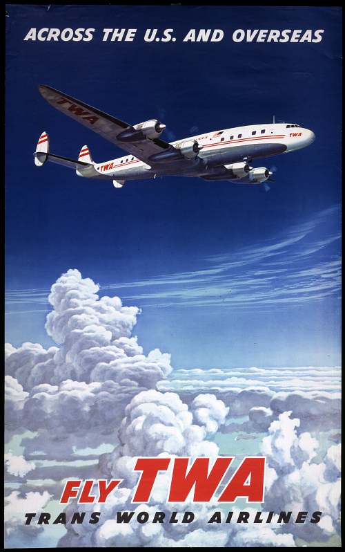 Across the U.S. and Overseas Fly TWA Trans World Airlines