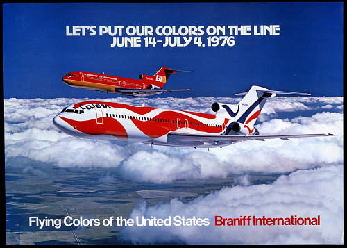 Braniff International Let's Put Our Colors On the Line June 14-July 4, 1976