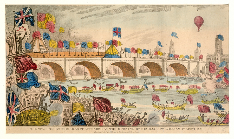 The New London Bridge as it Appeared at the Opening by His Majesty William 4th. Augt. 1 1831
