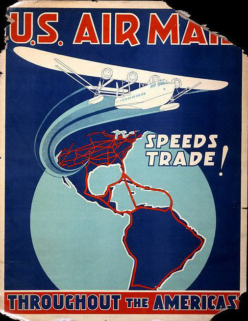 U.S Air Mail Speeds Trade Throughout the Americas