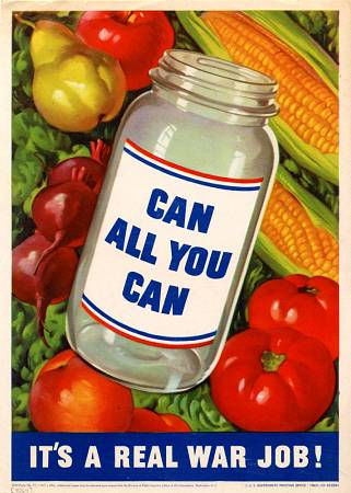 Home canning reached its peak during World War II.
