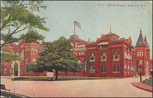 Postcard of the National Museum #Z113, c. 1908, Unknown, Courtesy of a private collector, No copy available at the Smithsonian Institution Archives, ai3.jpg