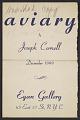View Aviary by Joseph Cornell: December 1949, Egan Gallery, N.Y.C. digital asset number 0