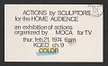 View <em>Actions by sculptors for the home audience</em> exhibition announcement digital asset number 0