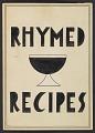 View Charles Green Shaw's <em>Rhymed recipes</em> digital asset number 0