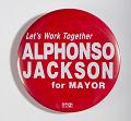 View Pinback Button, Alphonso Jackson Mayoral Campaign digital asset number 0