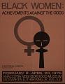 View Black women: achievements against the odds exhibition records digital asset: Black Women exhibit poster