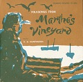 View Folk songs from Martha's Vineyard [sound recording] / sung by E.G. Huntington ; recorded by Kenneth S. Goldstein digital asset number 0