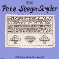 View The Pete Seeger sampler [sound recording] digital asset number 0