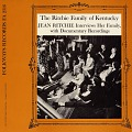 View The Ritchie Family of Kentucky [sound recording] / narrated and edited by Jean Ritchie digital asset number 0