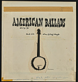 View American ballads [sound recording] / sung by Pete Seeger digital asset number 1