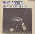 View Old time country music [sound recording] / Mike Seeger digital asset number 0