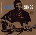 View Cisco sings [sound recording] / sung by Cisco Houston digital asset number 0