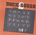 View Dock Boggs Vol. 2 [sound recording] / recorded by Mike Seeger digital asset number 0