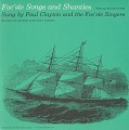 View Foc'sle songs and shanties [sound recording] / sung by Paul Clayton and the Foc'sle Singers digital asset number 0