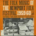 View The Folk Music of the Newport Folk Festival [1959-1960] Vol. 1 [sound recording] digital asset number 0