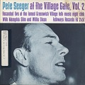 View Pete Seeger at the Village Gate. Vol. 2 [sound recording] / with Memphis Slim and Willie Dixon digital asset number 0