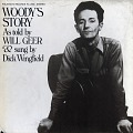 View Woody's story [sound recording] / as told by Will Geer and sung by Dick Wingfield digital asset number 0