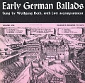 View Early German ballads. Vol. 1 [1280-1619] [sound recording] / sung by Wolfgang Roth digital asset number 0