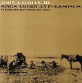 View John A. Lomax, Jr. sings American folksongs [sound recording] digital asset number 0