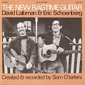 View The new ragtime guitar [sound recording] / with David Laibman and Eric Schoenberg ; created and recorded by Sam Charters digital asset number 0