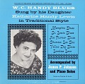 View W.C. Handy blues [sound recording] / sung by his daughter Katharine Handy Lewis digital asset number 0