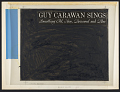 View Guy Carawan sings [sound recording] : something old, new, borrowed and blue digital asset number 1
