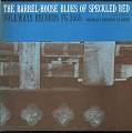 View The barrel-house blues of Speckled Red [sound recording] digital asset number 0