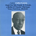 View Author Corliss Lamont sings for his family and friends [sound recording] : a medley of favorite hit songs from American musicals digital asset number 0