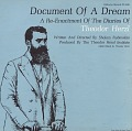 View Document of a dream [sound recording] : a re-enactment of the diaries of Theodor Herzl / written and directed by Sholom Rubinstein digital asset number 0