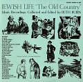 "View Jewish life [sound recording] : ""the old country"" / ethnic recordings collected and edited by Ruth Rubin digital asset number 0"