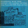 View Traditional music from Grayson and Carroll Counties [sound recording] : songs, tunes with fiddle, banjo and band / recorded by Eric Davidson and Paul Newman digital asset number 0