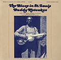 View The blues in St. Louis. Vol. 1 [sound recording] / Daddy Hotcakes ; recorded by Samuel Charters digital asset number 0